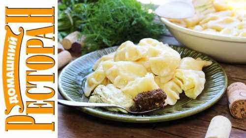 вареники с картошкой и грибами: 2 рецепта